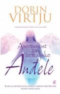 Asertivnost za zemaljske anđele - Kako da budete puni ljubavi, umesto previše fini