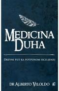 Medicina Duha - drevni put ka potpunom isceljenju