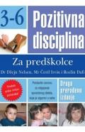 Pozitivna disciplina 3-6 - Za predškolce