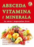 Abeceda vitamina i minerala - Za zdrav i dugovječan život
