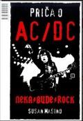 Priča o AC/DC - Neka bude rock