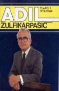 Adil Zulfikarpašić - Članci i intervjui povodom 70-godišnjice