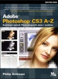 Adobe Photoshop CS3 A-Z Ilustrirani rječnik Photoshopovih alata i osobina