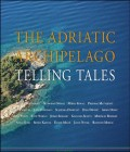 The adriatic archipelago telling tales