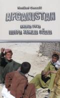 Afganistan - Lijepa zemlja očaja
