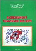 Agresivnost tumorske bolesti