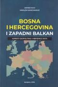 Bosna i Hercegovina i Zapadni Balkan - Aspekti geopolitike i hibridnog rata