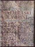Alfabetski lavirint - slova u istoriji i imaginaciji