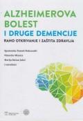 Alzheimerova bolest i druge demencije : Rano otkrivanje i zaštita zdravlja