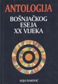 Antologija bošnjačkog eseja XX vijeka