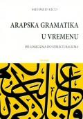 Arapska gramatika u vremenu - od logicizma do strukturalizma
