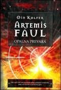 Artemis Faul - opalna prevara