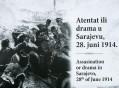 Atentat ili drama u Sarajevu, 28. juni 1914. - Assasination or drama inSarajevo, 28. of June 1914