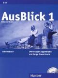 AusBlick 1 Arbeitsbuch mit CD, B1+