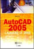 AutoCAD 2005 i AutoCAD LT 2005 osnove