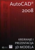 Autodesk AutoCAD 2008 - kreiranje i prezentacija 3D modela + CD