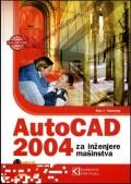 AutoCAD 2004 za inženjere mašinstva