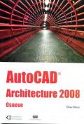 AutoCAD Architecture 2008 Osnove