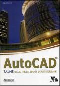 AutoCAD - tajne koje treba znati svaki korisnik