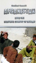 Afganistan - Beautiful Country of Despair