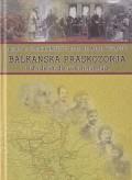 Balkanska praskozorja, od ideja do ujedinjenja - Jugoistočna Evropa u dugom 19. stoljeću (1790. - 1918.)