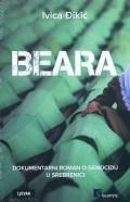 Beara - Dokumentarni roman o genocidu u Srebrenici