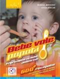 Bebe vole papati - Pripremljeno za bebe. Jedimo svi!