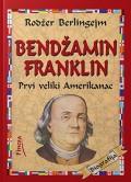 Bendžamin Franklin - Prvi veliki Amerikanac