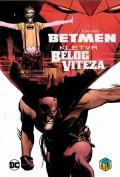 Betmen - Kletva Belog viteza