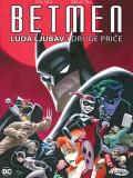 Betmen - Luda ljubav i druge priče
