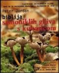 Biblija samoniklih gljiva s kuharicom