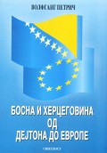 Bosna i Hercegovina od Dejtona do Evrope