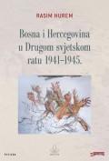 Bosna i Hercegovina u Drugom svjetskom ratu 1941-1945