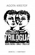 Blizanačka trilogija - Velika sveska, Dokaz, Treća laž