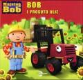 Bob i prosuto ulje - Majstor Bob