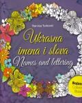 Bojanka za odrasle - Ukrasna imena i slova (Antistres terapija)