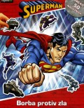 Superman - Borba protiv zla