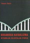 Bosanska kataklizma: studija slučaja Foča