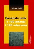 Bosanski Jezik u 100 Pitanja i 100 Odgovora