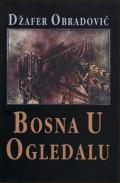 Bosna u ogledalu