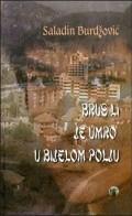 Brus Li je umro u Bijelom Polju