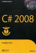 C# 2008 - od početnika do profesionalca