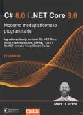 C# 8 i .NET Core 3 moderno međuplatformsko programiranje, prevod IV izdanja
