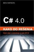 C# 4.0: kako do rešenja