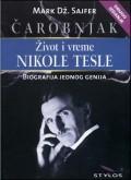 Čarobnjak - Život i vreme Nikole Tesle, biografija jednog genija
