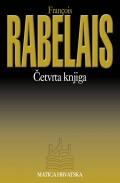 Četvrta knjiga - O junačkim djelima i mudrim riječima dobroga Pantagruela
