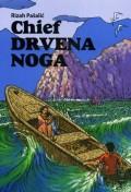 Chief Drvena Noga