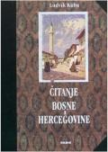 Čitanje Bosne i Hercegovine - Putevi i studije iz godina 1892.-1896.