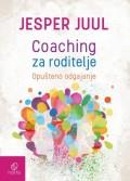 Coaching za roditelje - Opušteno odgajanje