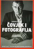 Čovjek i fotografija - Fikret Alić - Čovjek iza žice logora Trnopolje